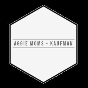 Aggie Moms Kaufman